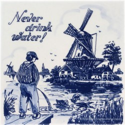 Inspirational tile - Never Drink Water - Saying